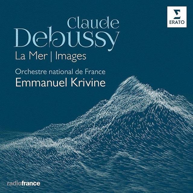 画像: Debussy: La Mer, Images/Emmanuel Krivine