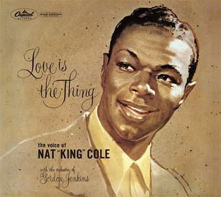 ナット・キング・コール 『恋こそはすべて』