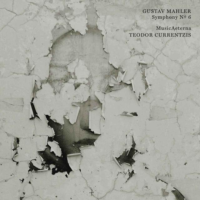 画像: Mahler: Symphony No. 6/Teodor Currentzis , MusicAeterna