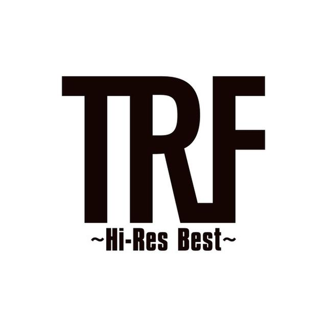 画像: TRF ~Hi-Res Best~ / TRF