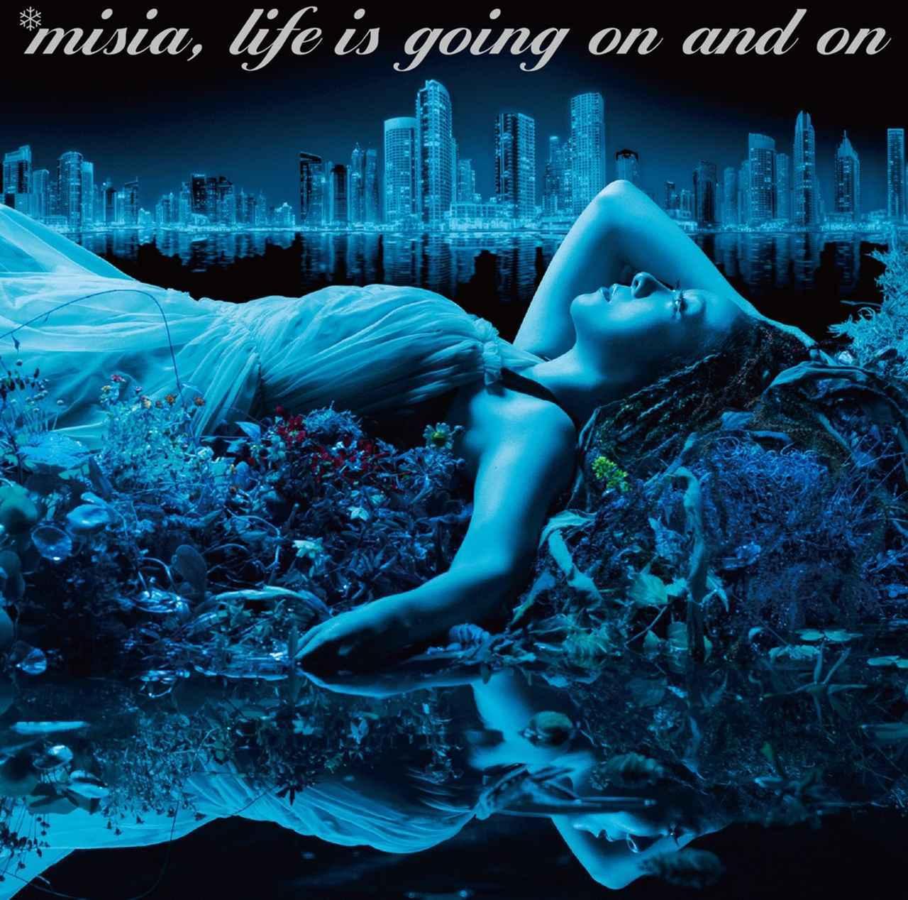 画像: Life is going on and on/MISIA