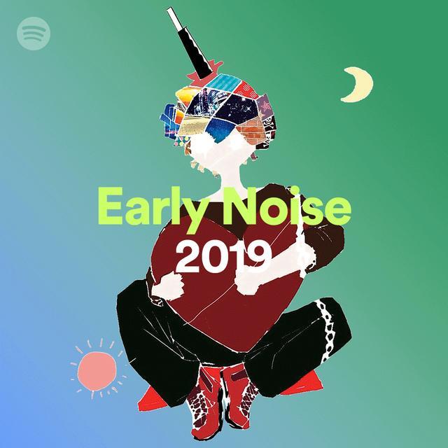 画像8: Spotifyがレコメンドする「Early Noise 2019」の新人アーティスト10組を公開! 本日よりプレイリストの配信も開始