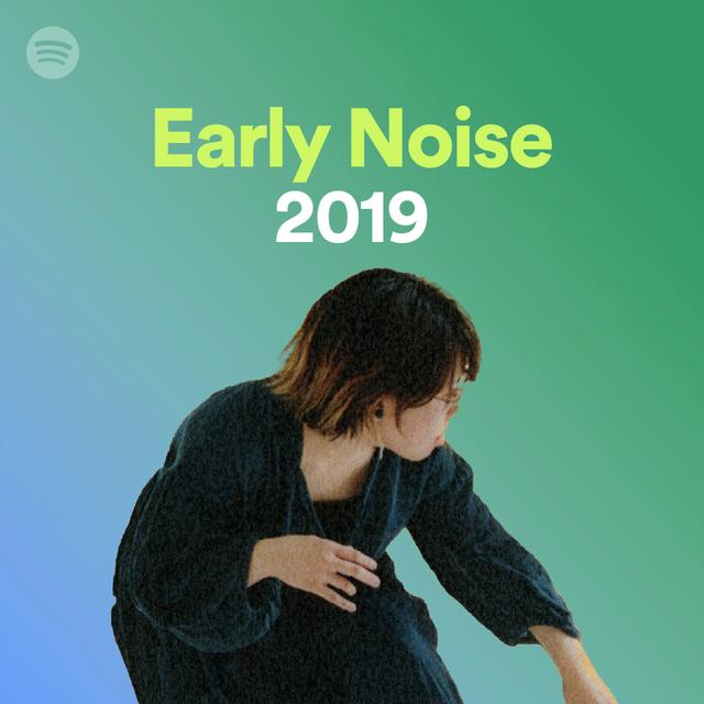 画像4: Spotifyがレコメンドする「Early Noise 2019」の新人アーティスト10組を公開! 本日よりプレイリストの配信も開始