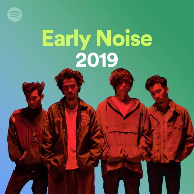 画像7: Spotifyがレコメンドする「Early Noise 2019」の新人アーティスト10組を公開! 本日よりプレイリストの配信も開始