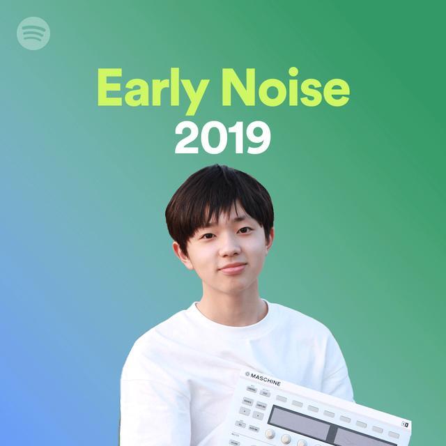 画像9: Spotifyがレコメンドする「Early Noise 2019」の新人アーティスト10組を公開! 本日よりプレイリストの配信も開始