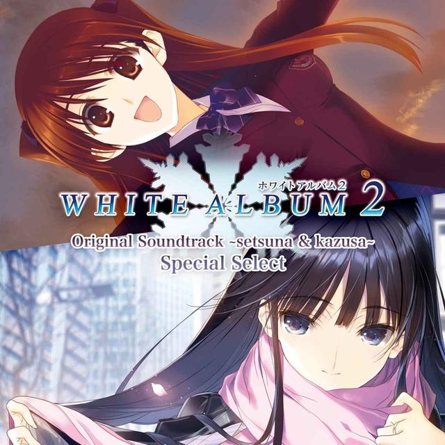 画像: WHITE ALBUM2 Original Soundtrack ~setsuna & kazusa~ Special Select / 小木曽雪菜、冬馬かずさ