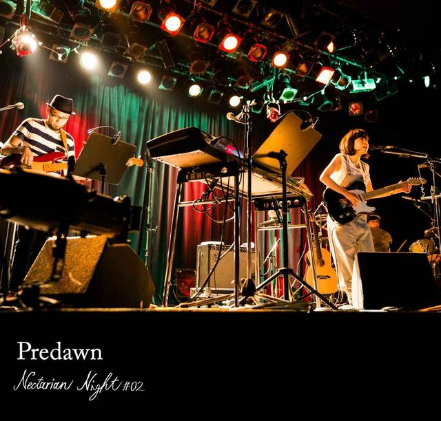 画像: Nectarian Night #02@LIQUIDROOM / Predawn