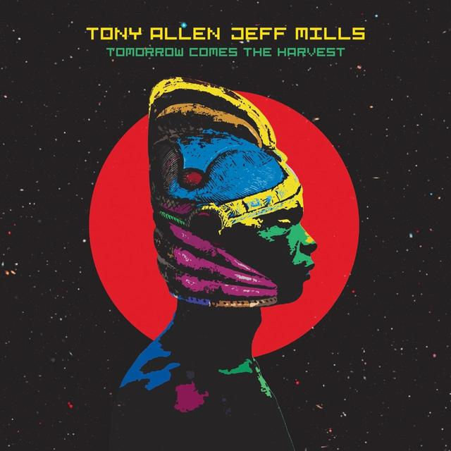 画像: Tomorrow Comes The Harvest / Tony Allen & Jeff Mills