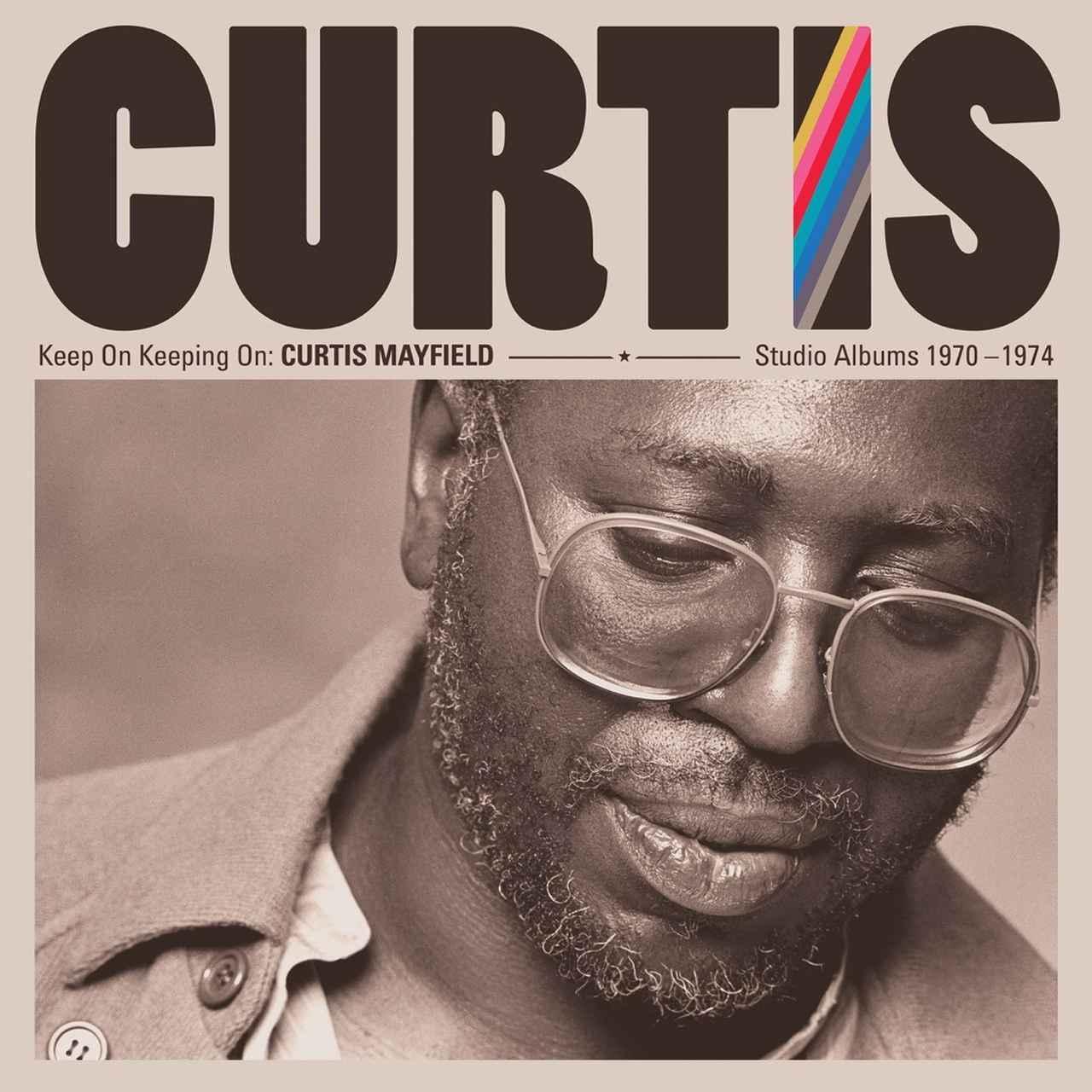 画像: Keep On Keeping On: Curtis Mayfield Studio Albums 1970-1974 (Remastered) / Curtis Mayfield