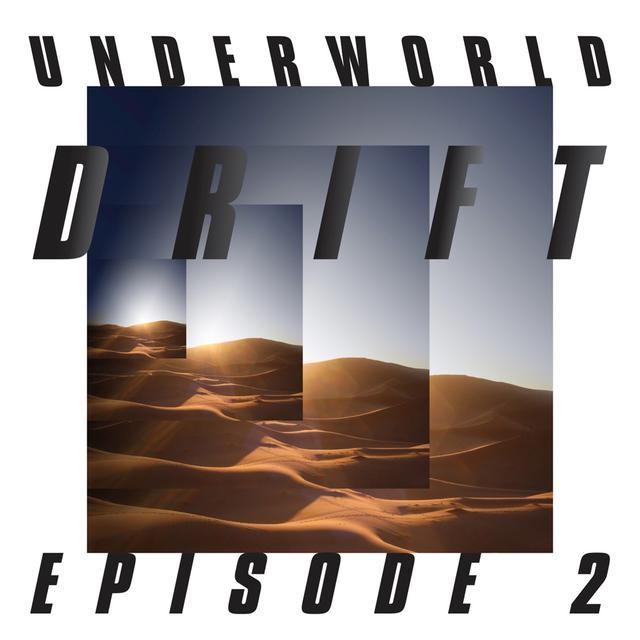 "画像: Drift Episode 2 ""ATOM"" / Underworld"