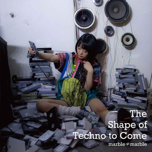 画像: The Shape of Techno to Come / marble≠marble