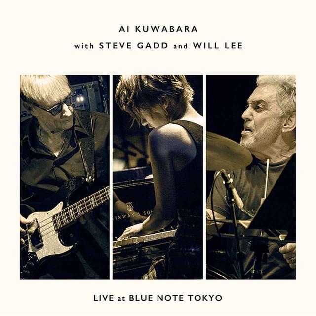 画像: Live at Blue Note Tokyo[Live]/桑原あい, スティーヴ・ガッド, ウィル・リー