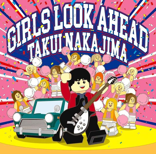 画像: GIRLS LOOK AHEAD / 中島卓偉