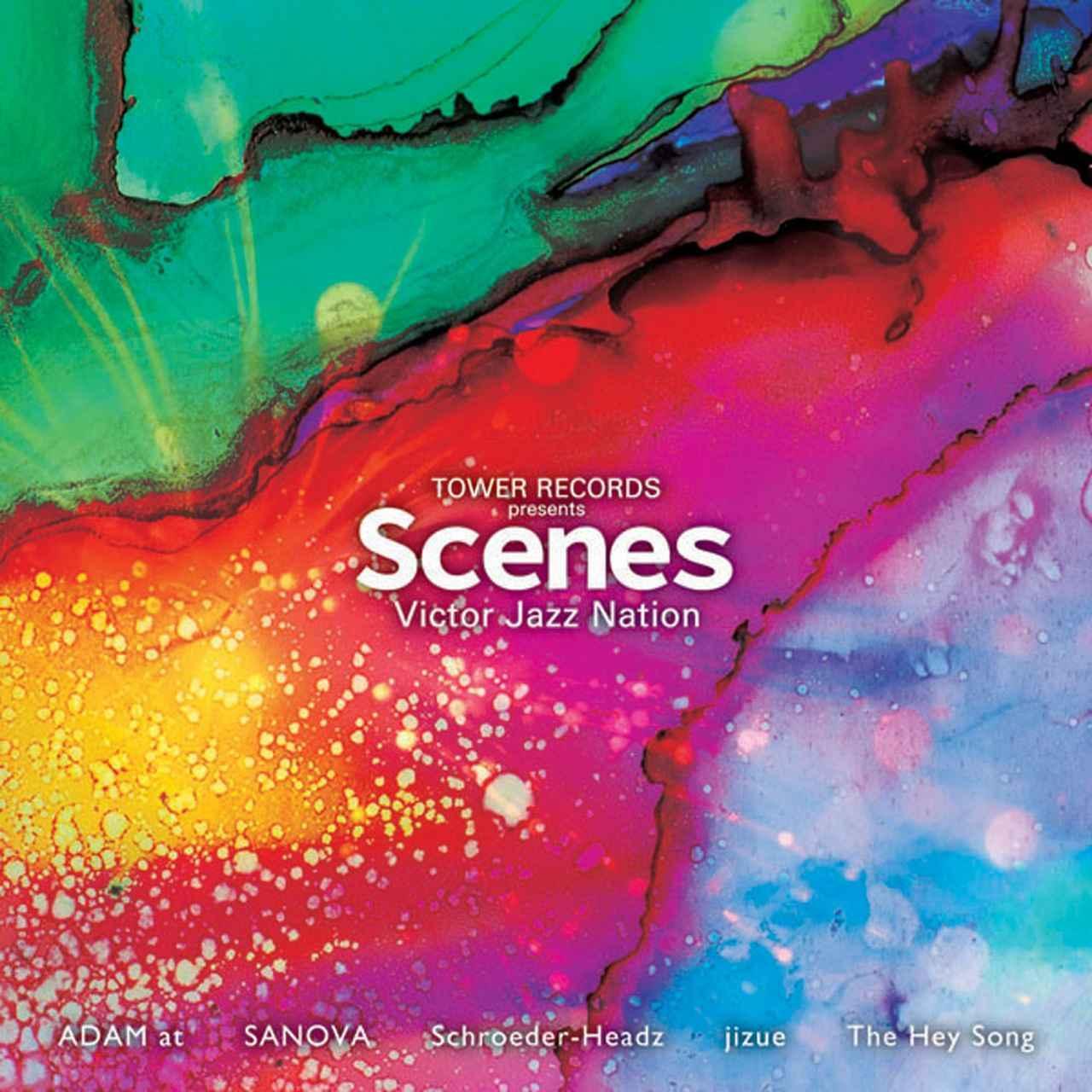 画像: 「TOWER RECORDS presents 『SCENES』 Victor Jazz Nation」