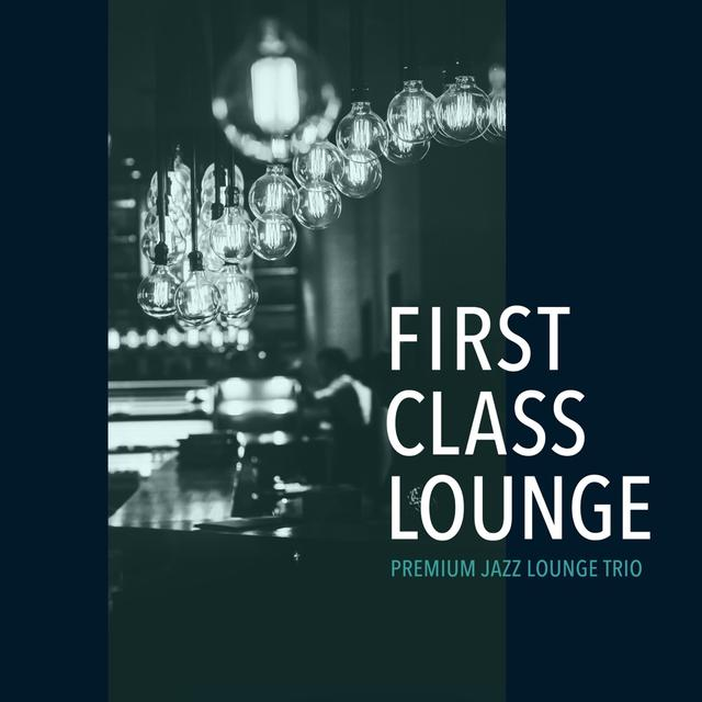 画像: First Class Lounge ~ Premium Jazz Lounge Trio / Cafe lounge Jazz