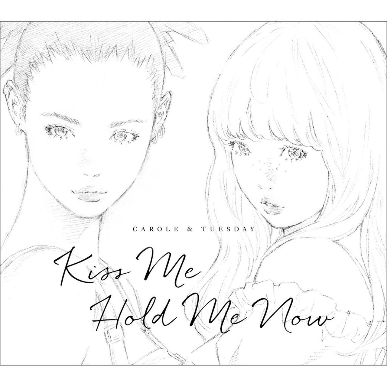 画像: Kiss Me/Hold Me Now / キャロル&チューズデイ(Vo.Nai Br.XX&Celeina Ann)