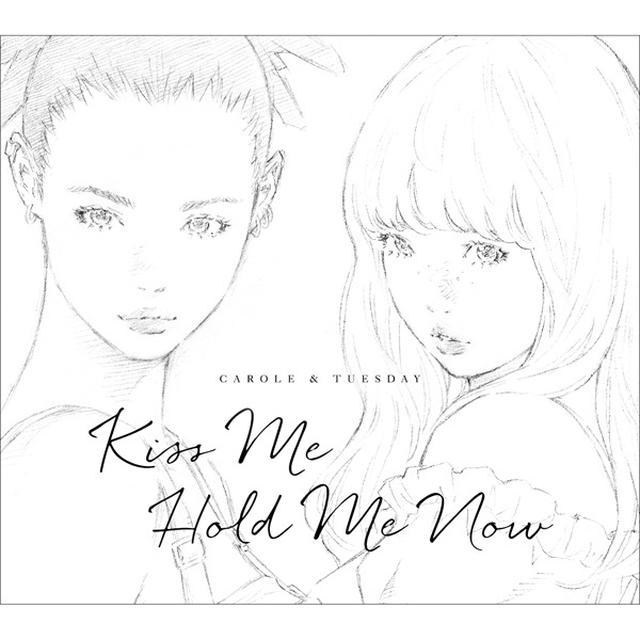 画像: Kiss Me/Hold Me Now/キャロル&チューズデイ(Vo.Nai Br.XX&Celeina Ann)