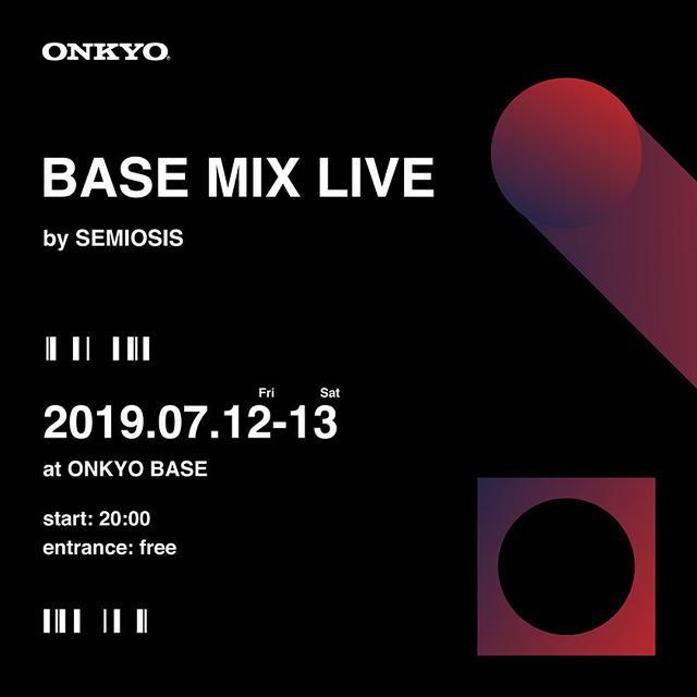 画像: ONKYO DIRECT|音と映像のライブインスタレーション『BASE MIX LIVE by SEMIOSIS』
