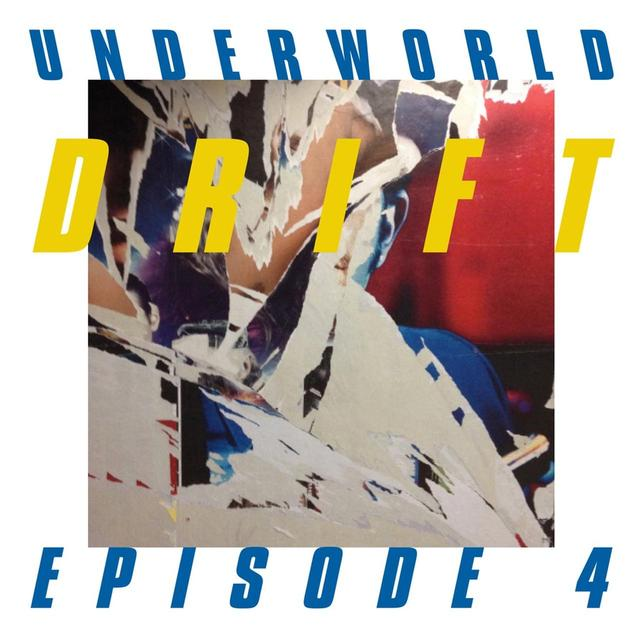 "画像: DRIFT Episode 4 ""SPACE"" / Underworld"