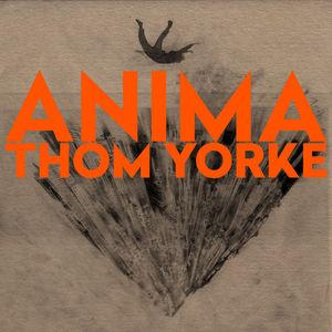 画像: ANIMA   Thom Yorke