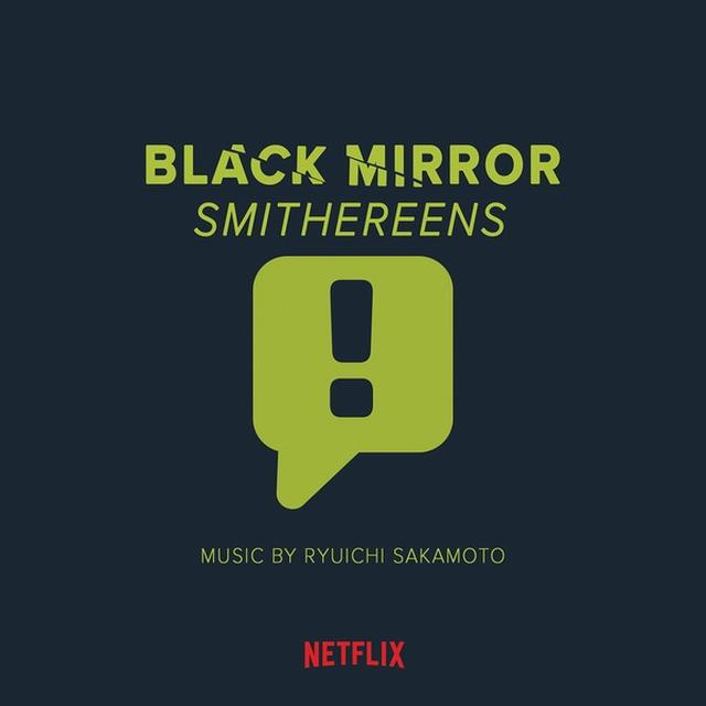 画像: BLACK MIRROR : SMITHEREENS ORIGINAL SOUND TRACK / 坂本龍一