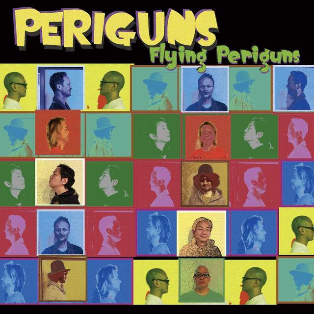 画像: 腕利きミュージシャンたちの演奏が冴え渡る! PERIGUNS『FLYING PERIGUNS』のハイレゾ音源が 「e-onkyo」にて配信スタート