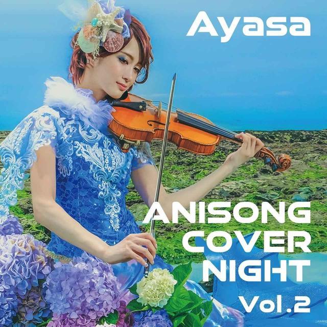 画像: ANISONG COVER NIGHT Vol.2 / Ayasa