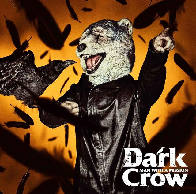 画像: Dark Crow / MAN WITH A MISSION
