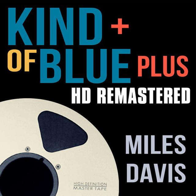 画像: Kind of Blue Plus/Miles Davis