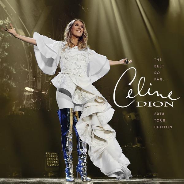 画像: The Best so Far...2018 Tour Edition/Céline Dion