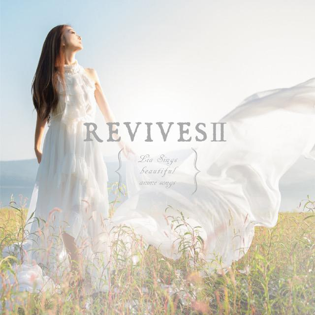 画像: REVIVESII -Lia Sings beautiful anime songs-/Lia