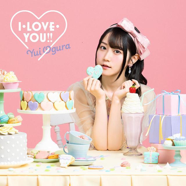 画像: I・LOVE・YOU!!/小倉唯