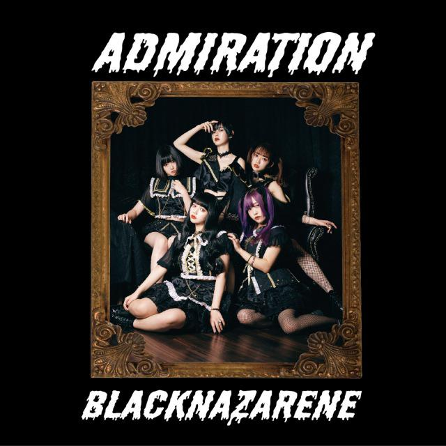 画像: ADMIRATION / BLACKNAZARENE on OTOTOY Music Store