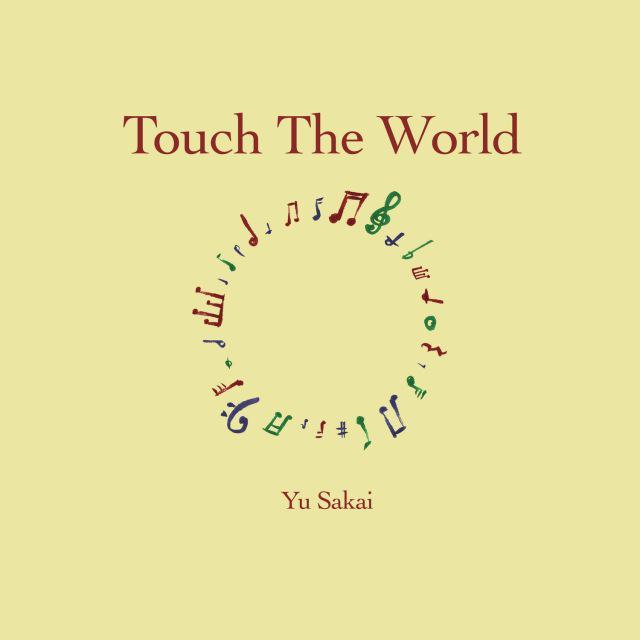 画像: Touch The World / さかいゆう on OTOTOY Music Store