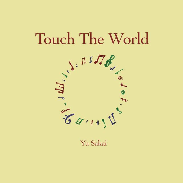 画像: Touch The World / さかいゆう