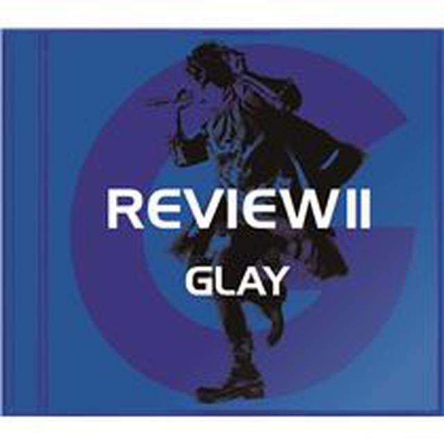 画像: REVIEWⅡ ~BEST OF GLAY~ - ハイレゾ音源配信サイト【e-onkyo music】