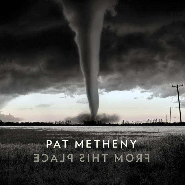 画像: From This Place/Pat Metheny
