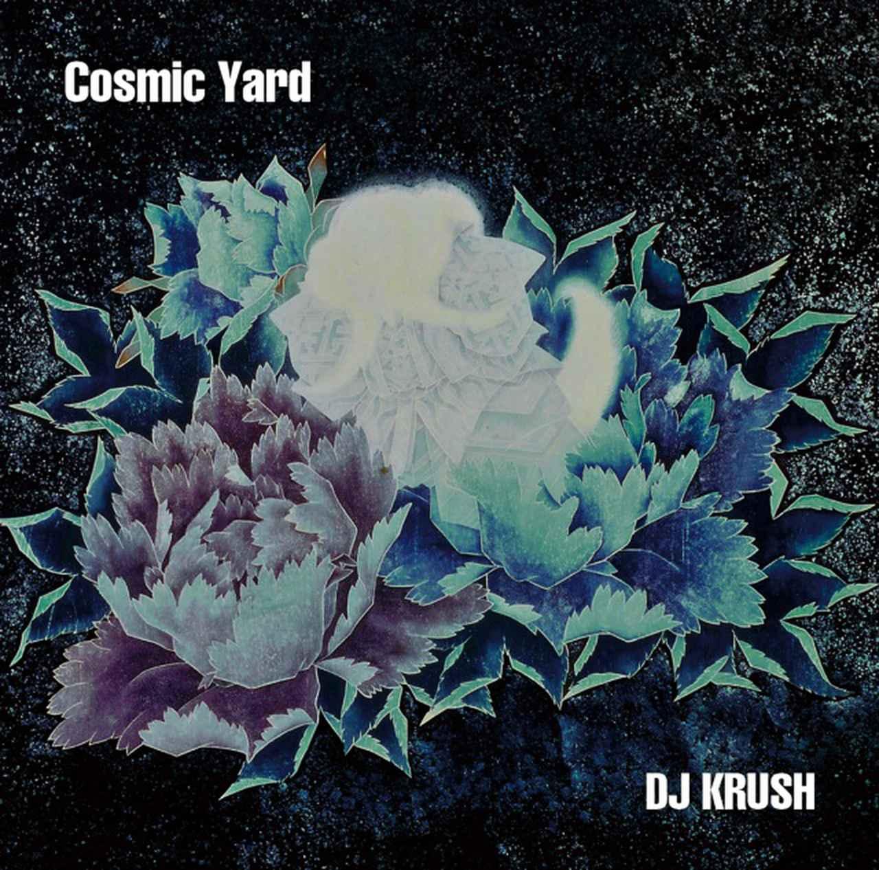 画像: Cosmic Yard(24bit/44.1kHz) / DJ KRUSH on OTOTOY Music Store