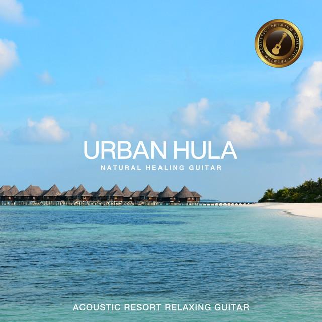 画像: Urban Hula Premium ~自宅でゆったりリゾート気分のアコースティックギター~/Cafe lounge resort