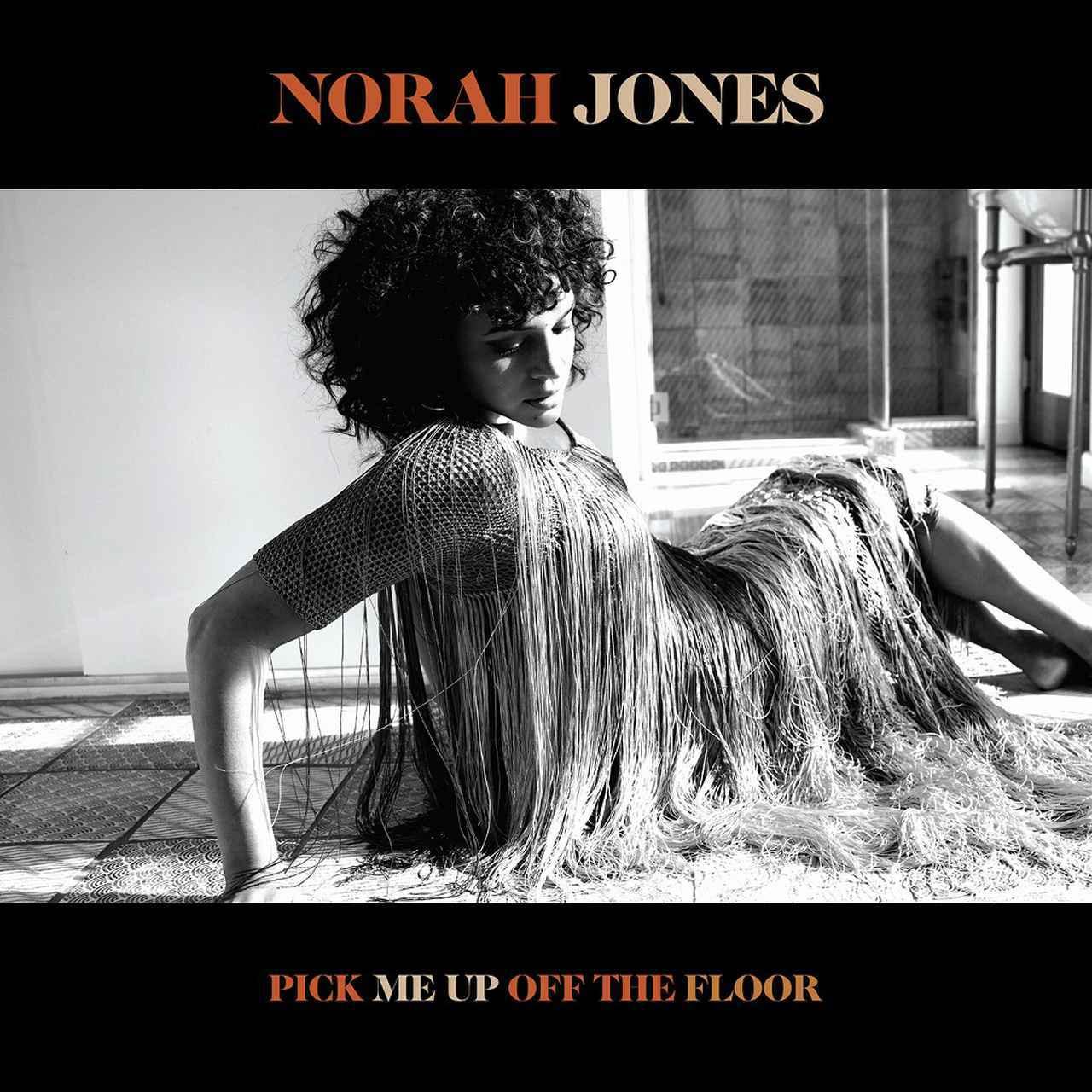 画像: Pick Me Up Off The Floor / Norah Jones