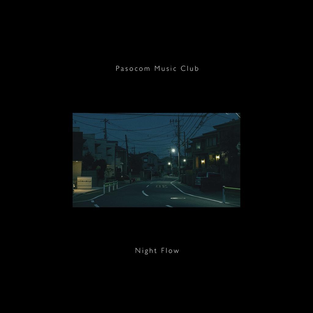 画像: Night Flow / パソコン音楽クラブ