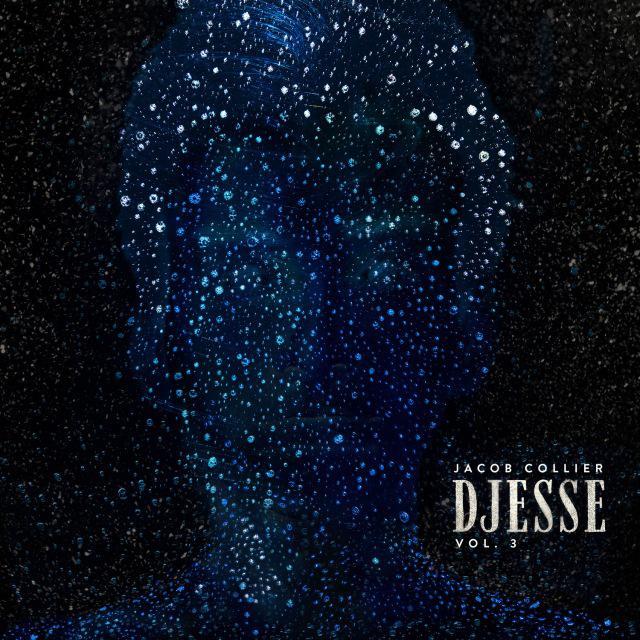 画像: Djesse Vol. 3 / ジェイコブ・コリアー on OTOTOY Music Store