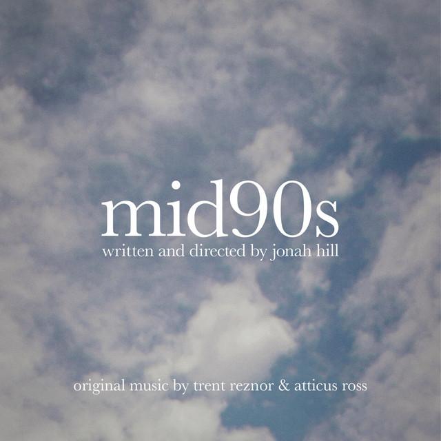 画像: Mid90s (Original Music from the Motion Picture)