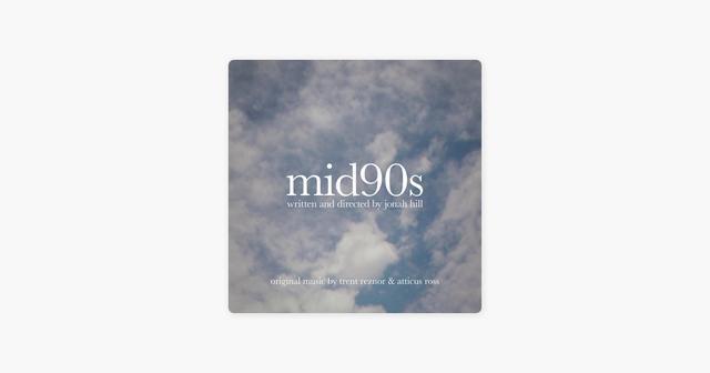 画像: Trent Reznor & Atticus Rossの「Mid90s (Original Music from the Motion Picture) - EP」
