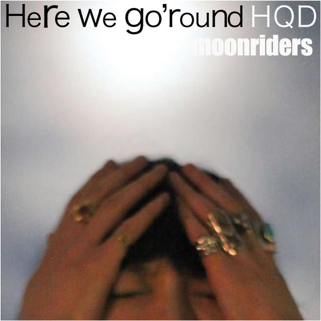 画像: Here we go'round HQD (24bit/48kHz) / ムーンライダーズ