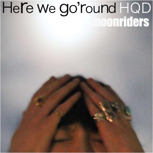 画像: Here we go'round HQD (24bit/48kHz) / ムーンライダーズ on OTOTOY Music Store