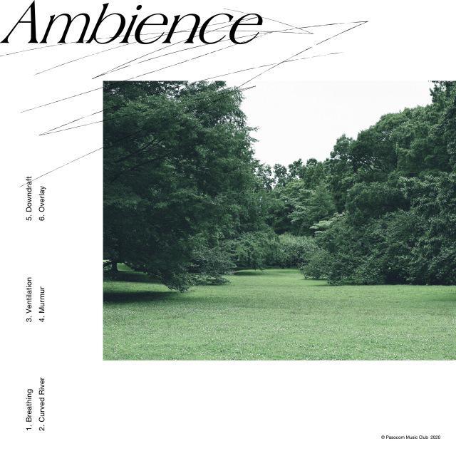 画像: Ambience / パソコン音楽クラブ on OTOTOY Music Store