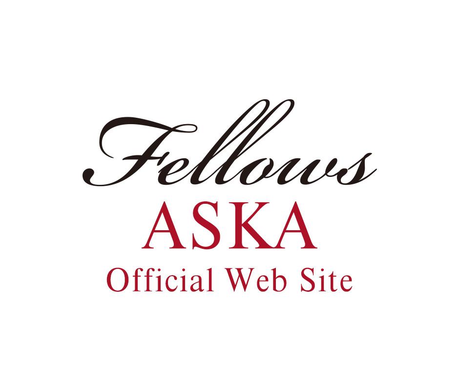 画像: ASKA Official Web Site 「Fellows」