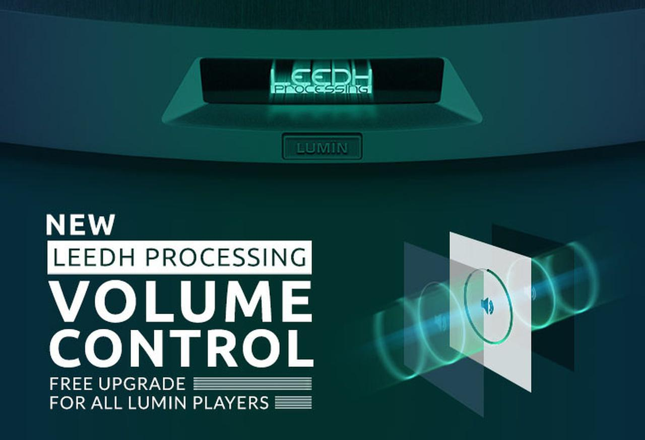 画像: LUMIN製品に新機能が追加された。ロスレスボリュウムコントロール「Leedh Processing Volume Control」に対応し、プリアンプなしでも音楽再生が可能に - Stereo Sound ONLINE