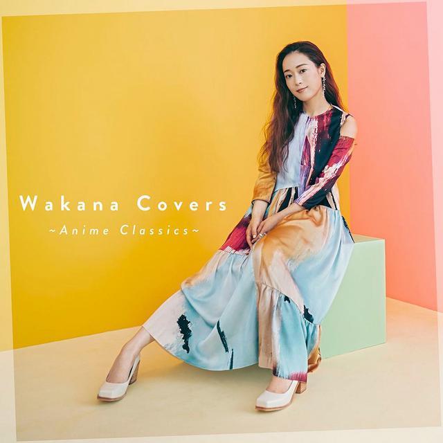 画像: Wakana Covers ~Anime Classics~ / Wakana